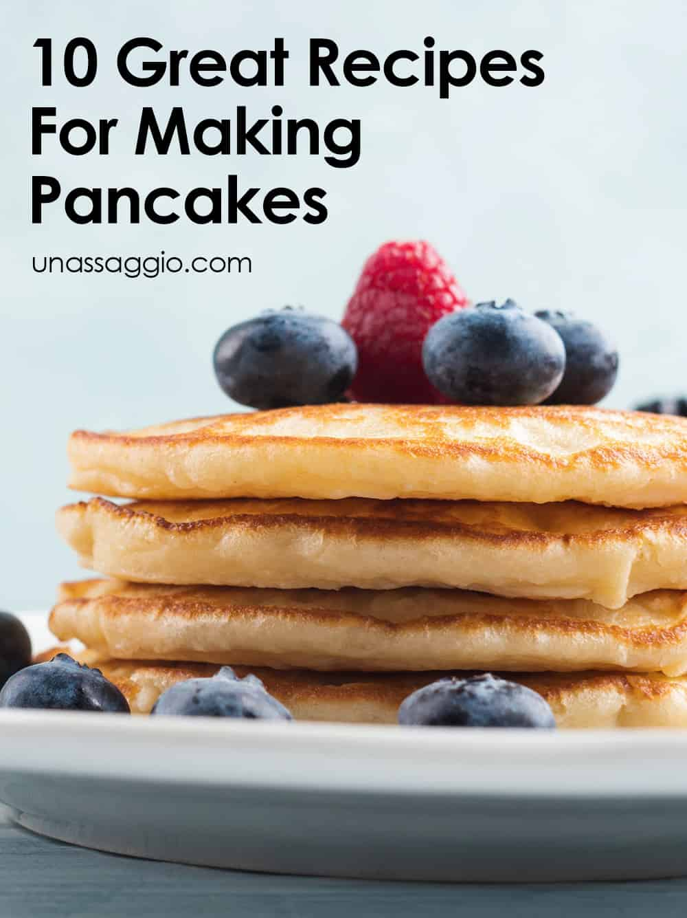 10 Great Recipes For Making Pancakes