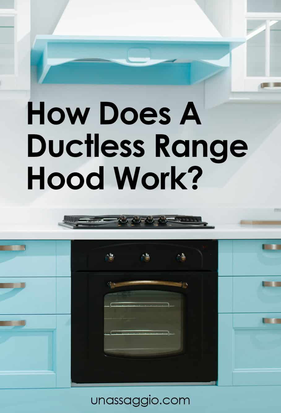 How Does A Ductless Range Hood Work
