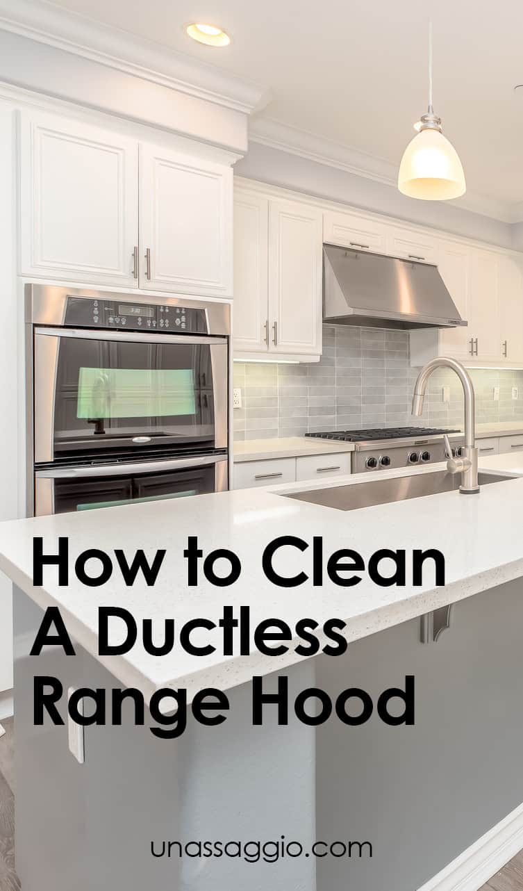 How to Clean A DuctlessRange Hood