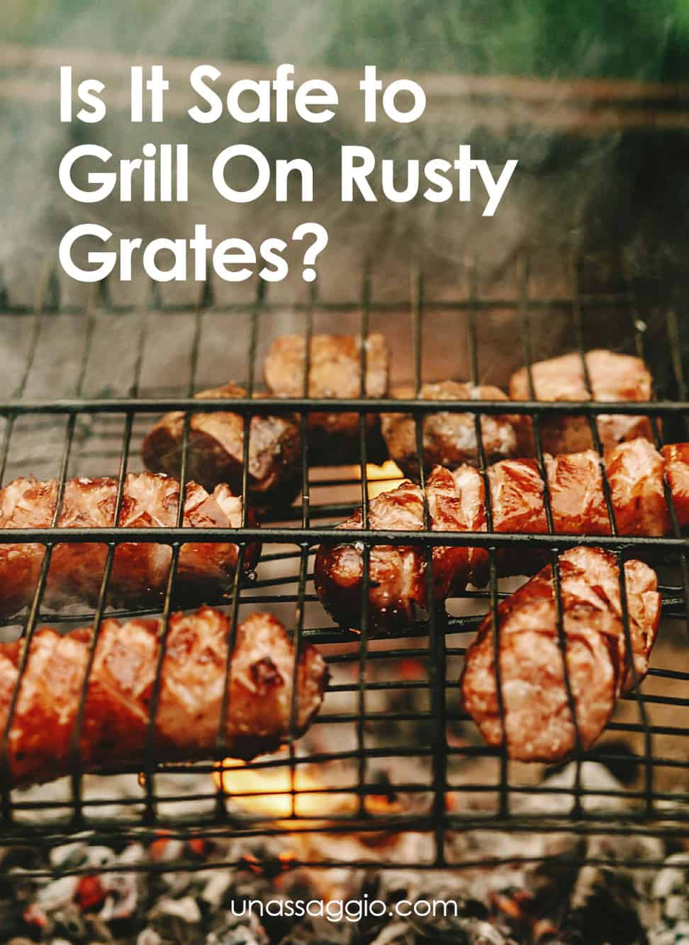 Is It Safe To Grill On Rusty Grates?