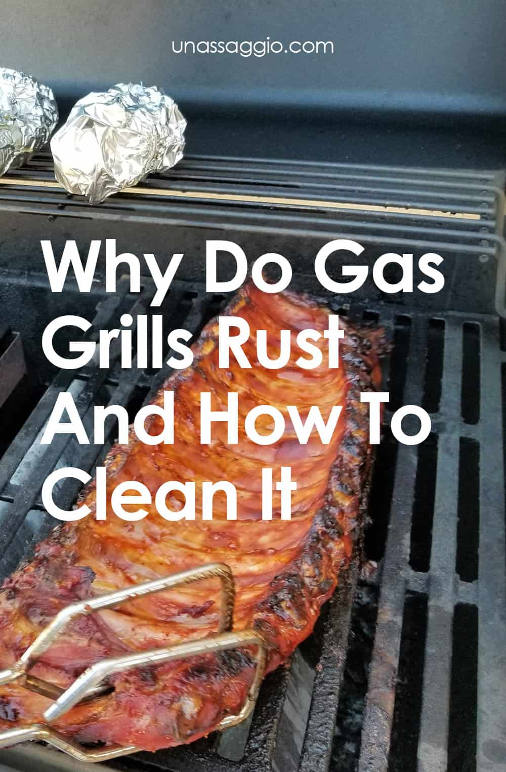 Why Do Gas Grills Rust And How To Clean It